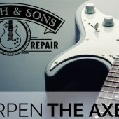 Sharpen The Axe Episode 31: Diary of a Guitar Tech