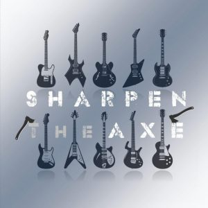 Sharpen The Axe Banner